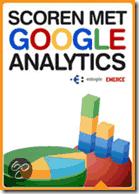 Scoren met Google analytics - Erwin Boogert