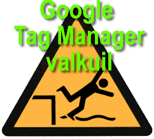 google tag manager valkuil