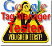 Google Tag Manager veilig werken-testen