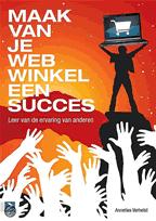 Maak van je webwinkel een succes met ervaring van anderen